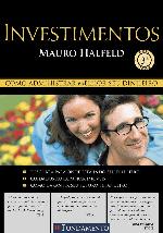 Foto da capa do livro Investimentos: como administrar melhor seu dinheiro - Mauro Halfeld