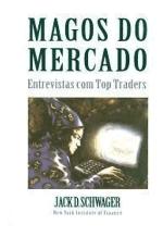 Foto da capa do livro Magos do Mercado – Entrevistas com Top Traders - Jack D. Schwager