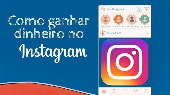 simboliza o título: como ganhar dinheiro com o instagram