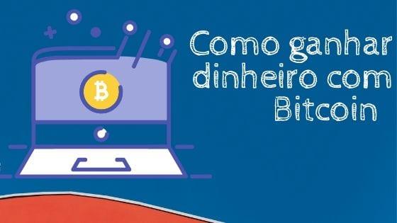imagem simboliza como ganhar dinheiro com bitcoin