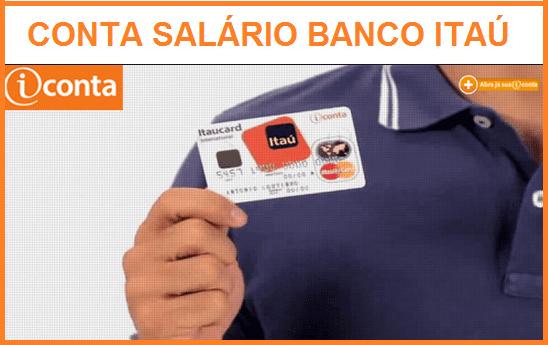 Conta Salário no Itaú – Como Funciona?