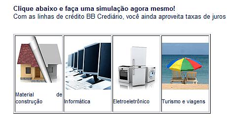 Crediário BB Informática Eletrodomésticos Viagens Serviços Material Construção