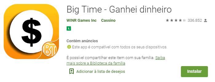 imagem do aplicativo big time na play store