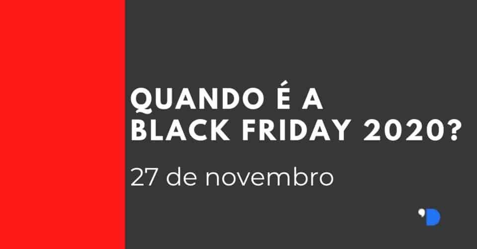 Quando é a Black Friday 2020?
