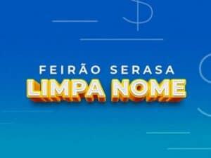 Logo do Feirão Serasa Limpa Nome, para limpar o nome de consumidores negativados