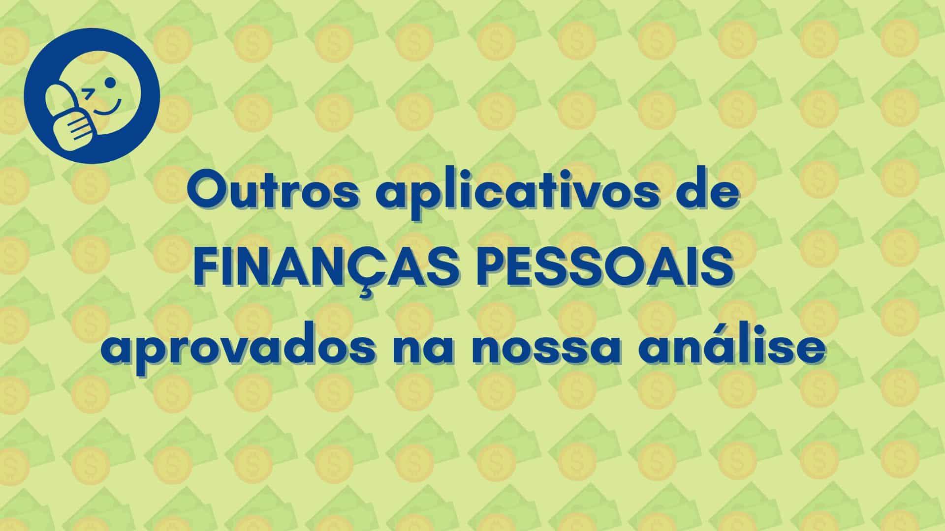 outros apps para controle financeiro pessoal