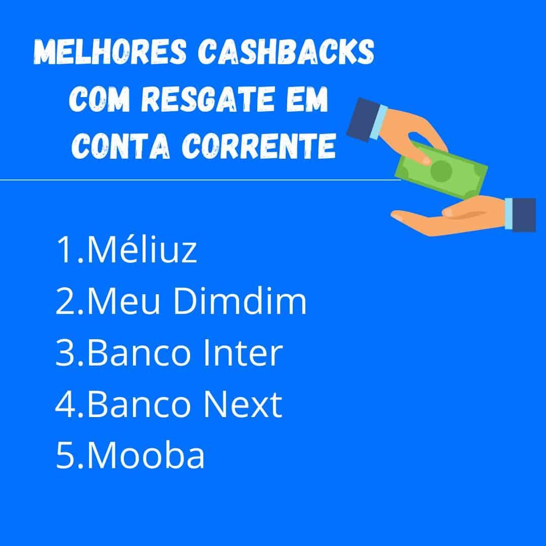 programas de cashback que oferecem resgate em conta corrente