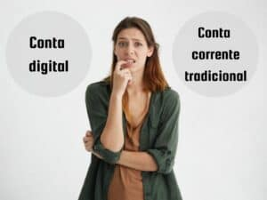 conta digital ou conta corrente tradicional