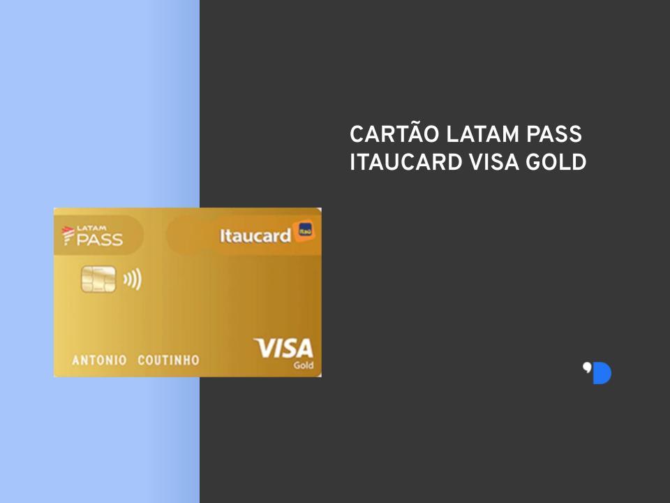 conheça o cartão latam pass itaucard e veja se ele é necessário para você!